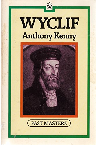 Wyclif (Past Masters): Anthony Kenny