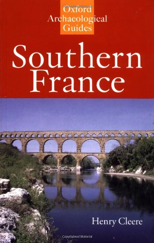 9780192880062: Southern France: An Oxford Archaeological Guide (Oxford Archaeological Guides)