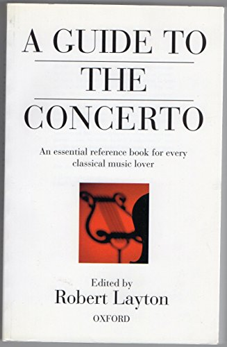 9780192880086: A Guide to the Concerto