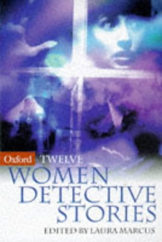 Twelve Women Detective Stories: Marcus, Laura; Willis,
