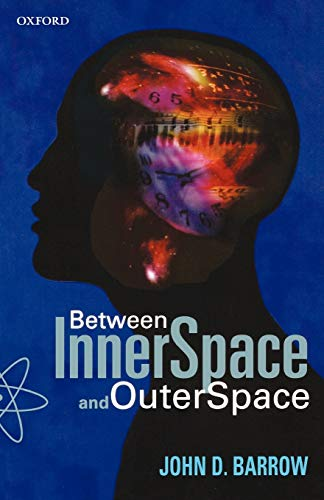 9780192880413: Between Inner Space and Outer Space: Essays on Science, Art, and Philosophy