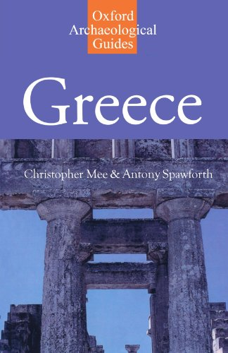 Greece: An Oxford Archaeological Guide (Paperback): Christopher Mee, Antony Spawforth