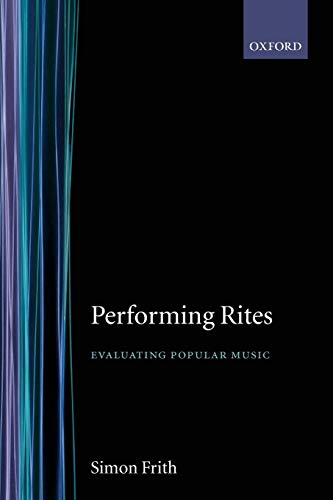 9780192880604: Performing Rites: Evaluating Popular Music