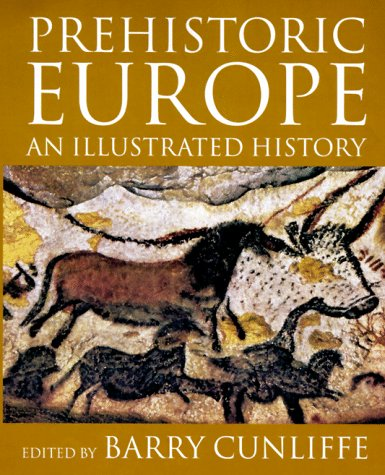 9780192880635: Prehistoric Europe: An Illustrated History