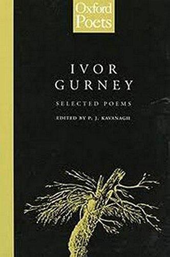 Selected Poems of Ivor Gurney (Oxford Poets)
