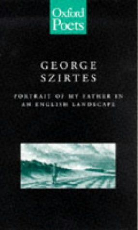 9780192880918: Portrait of My Father in an English Landscape (Oxford Poets S.)