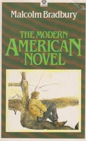 9780192890443: The Modern American Novel (Opus Books)