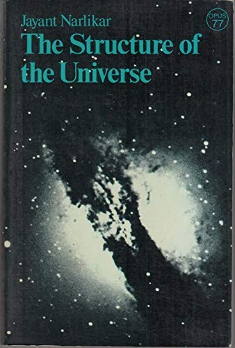 9780192890825: The Structure of the Universe