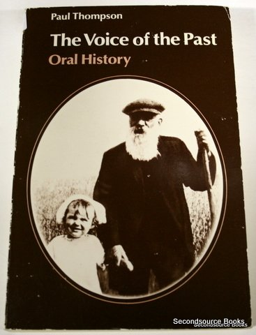 9780192891020: The Voice of the Past: Oral History