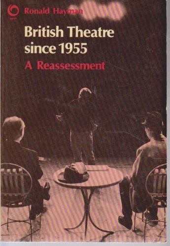 9780192891136: British Theatre Since 1955: A Reassessment (Opus Books)