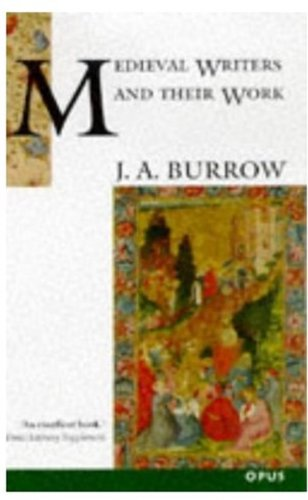 Medieval Writers and Their Work: Middle English: J. A. Burrow