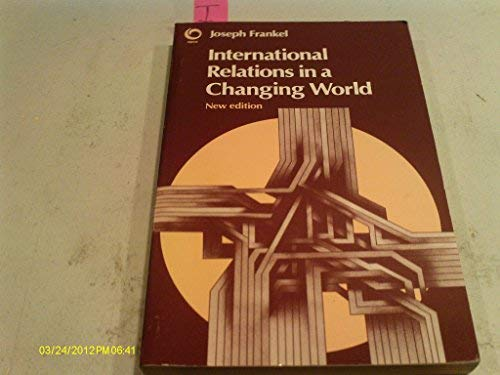 9780192891280: International Relations in a Changing World (Opus Books)