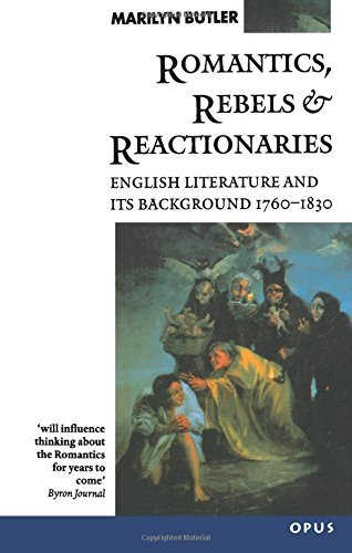 9780192891327: Romantics, Rebels and Reactionaries: English Literature and its Background 1760-1830 (OPUS)