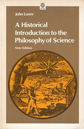 9780192891433: An Historical Introduction to the Philosophy of Science (Opus Books)