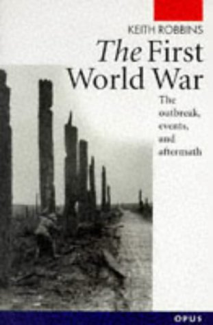 9780192891495: The First World War (Opus Books)