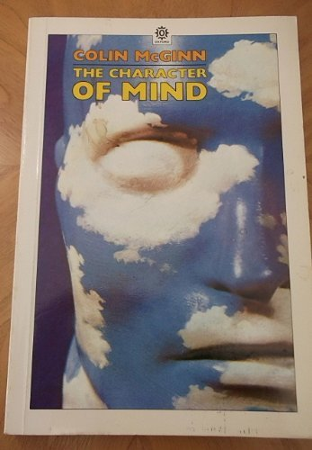 The Character of Mind (Opus Books): Colin McGinn