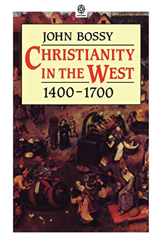 9780192891624: Christianity in the West, 1400-1700