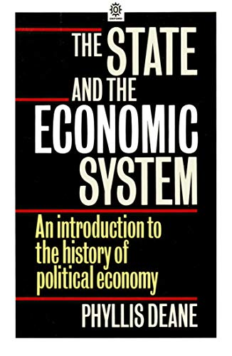 9780192891693: The State and the Economic System: An Introduction to the History of Political Economy