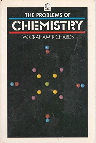 9780192891723: The Problems of Chemistry (Opus Books)