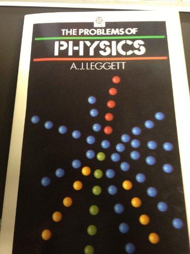 The Problems of Physics: Anthony J. Leggett