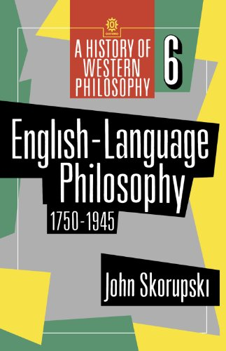 9780192891921: English-Language Philosophy 1750-1945 (A History of Western Philosophy)