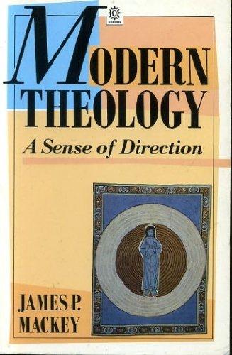 9780192892065: Modern Theology: A Sense of Direction