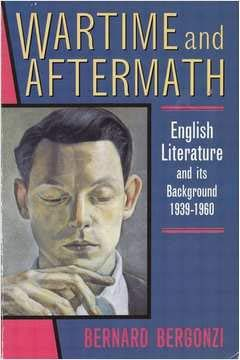 9780192892225: Wartime and Aftermath: English Literature and its Background 1939-1960
