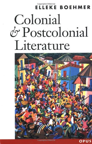 9780192892324: Colonial and Postcolonial Literature: Migrant Metaphors
