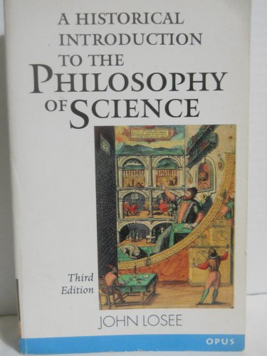 9780192892478: A Historical Introduction to the Philosophy of Science (OPUS)