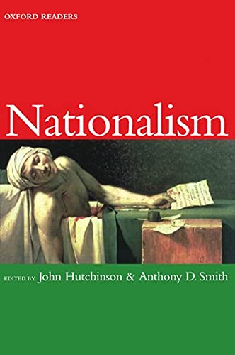 Nationalism: John Hutchinson (editor),
