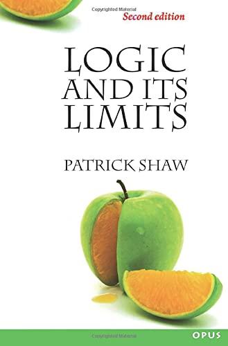 9780192892805: Logic and Its Limits (Opus)