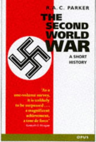 9780192892850: The Second World War: A Short History (OPUS)