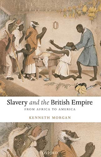 9780192892911: Slavery and the British Empire: From Africa to America
