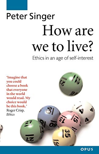 9780192892959: How Are We to Live (OPUS)
