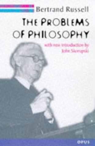 Problems of Philosophy (OPUS): Bertrand Russell