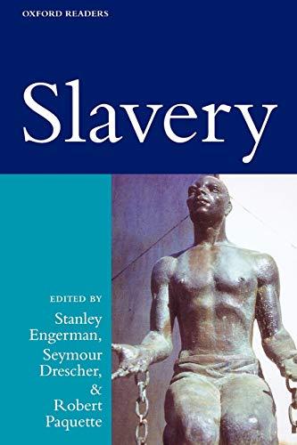 Slavery (Oxford Readers): Stanley Engerman, Seymour