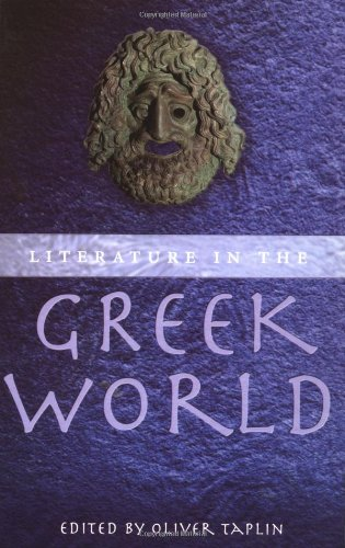 9780192893031: Literature in the Greek World: A New Perspective