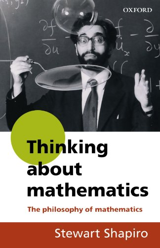 9780192893062: Thinking about Mathematics: The Philosophy of Mathematics