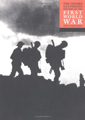 9780192893253: The Oxford Illustrated History of the First World War