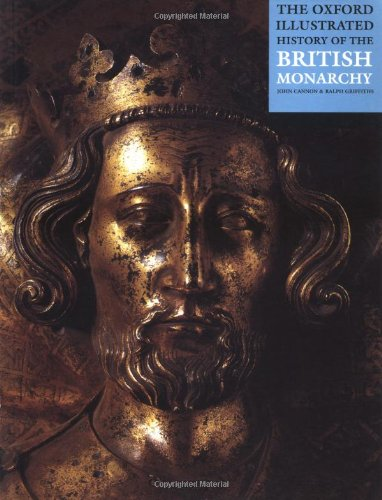 9780192893284: Oxford Illustrated History of British Monarchy (Oxford Illustrated Histories)