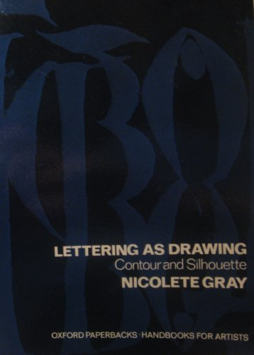 9780192899071: Lettering as Drawing: Contour and Silhouette (Handbooks for Artists)