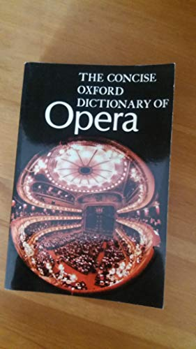 9780193113121: Concise Oxford Dictionary of Opera