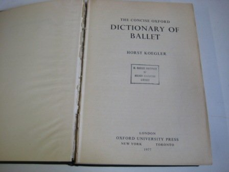 9780193113145: Concise Oxford Dictionary of Ballet