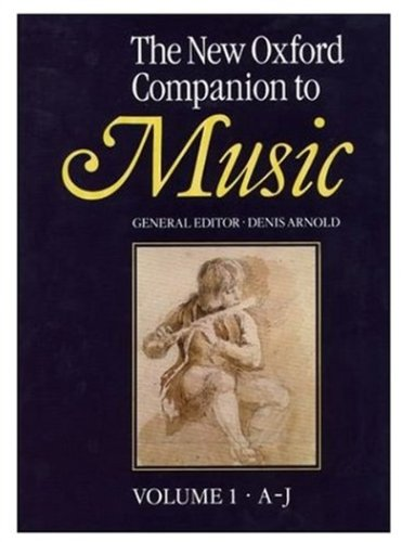 The New Oxford Companion to Music ( Two Volume Set )