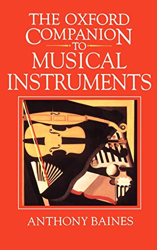 9780193113343: The Oxford Companion to Musical Instruments