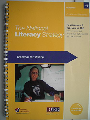9780193124011: The National Literacy Strategy: Grammar for Writing - Headteachers & Teachers at KS2