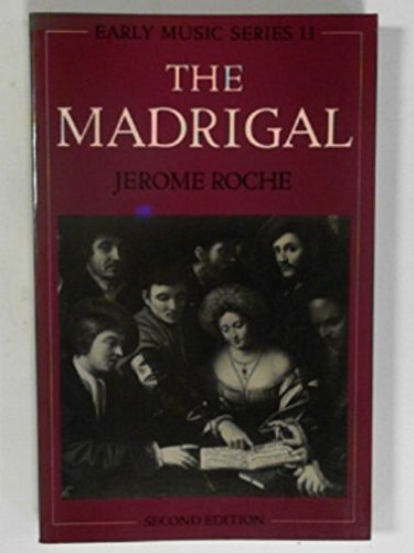 9780193131309: The Madrigal (Early Music Series)