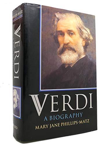 9780198166009 Verdi A Biography Abebooks Mary Jane Phillips