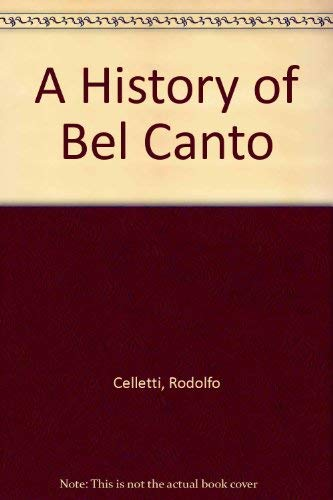 9780193132092: A History of Bel Canto