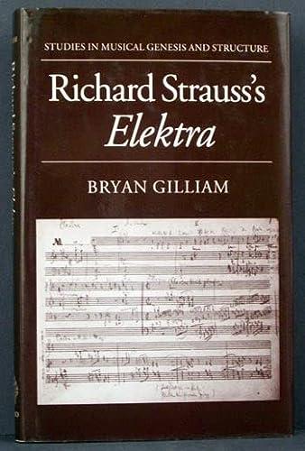 9780193132146: Richard Strauss's Elektra (Studies in Musical Genesis and Structure)